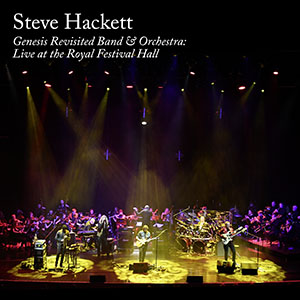 Steve Hackett Genesis Revisited Band and Orchestra: Live at the Royal Festival Hall