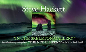 Steve Hackett - In The Skeleton Gallery - taken from The Night Siren solo album