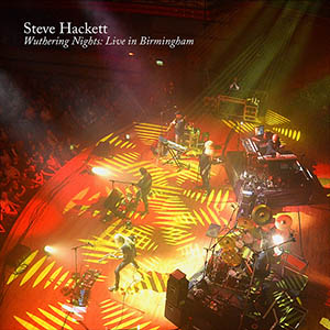 Steve Hackett - Wuthering Nights Live in Birmingham