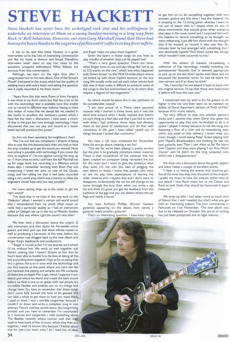 steve hackett official website steve hackett has never been the archetypal rock star and his willingness to undertake an interview at 10am on a sunny sunday morning is a long way from