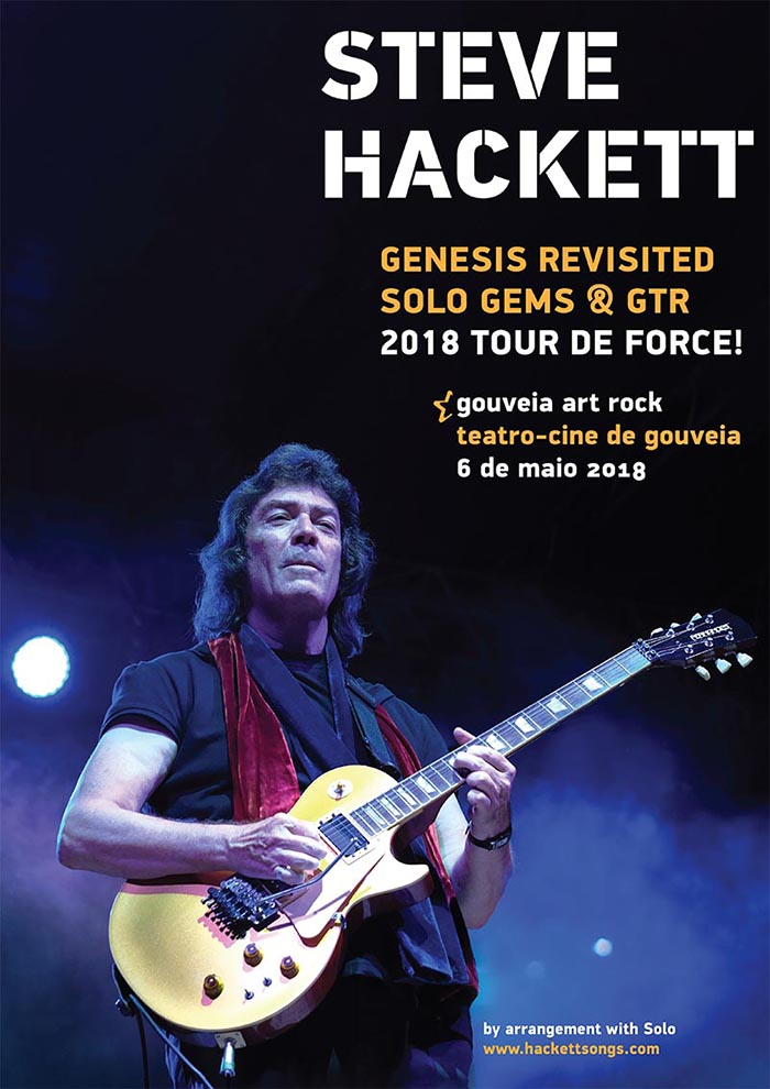 Steve Hackett Genesis Revisited Solo Gems & GTR - Gouveia Art Rock - 3 May 2018