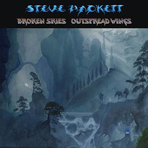 Steve Hackett - Unboxing Broken Skies - Outspread Wings