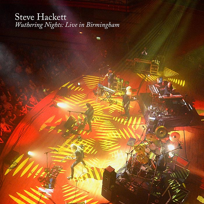 Steve Hackett - Wuthering Nights - Live in Birmingham