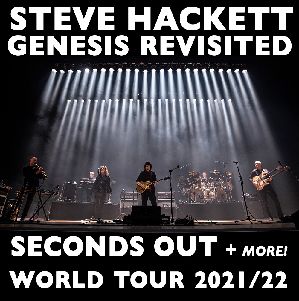 Steve Hackett Genesis Revisited Seconds Out and More! Tour 2021